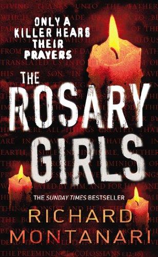 The Rosary Girls: (Byrne & Balzano 1) By Richard Montanari