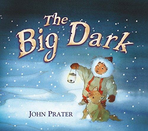 The Big Dark By John Prater