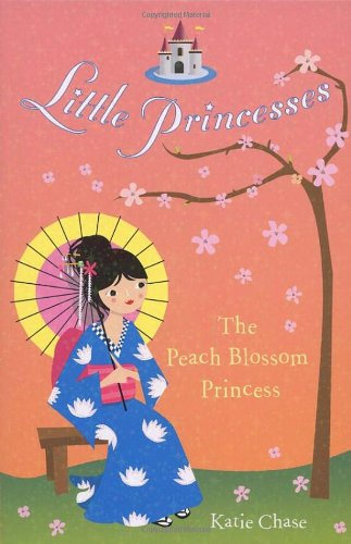 The Peach Blossom Princess By Katie Chase