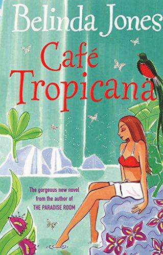 Cafe Tropicana By Belinda Jones