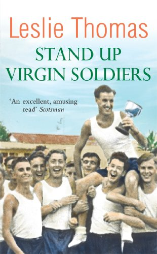 Stand Up Virgin Soldiers (Virgin Soldiers Trilogy 3) By Leslie Thomas