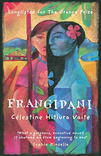 Frangipani By Celestine Hitiura Vaite