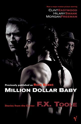 Million Dollar Baby by F. X. Toole