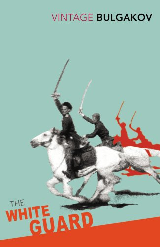 The White Guard By Mikhail Bulgakov