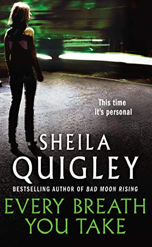 Every Breath You Take by Sheila Quigley