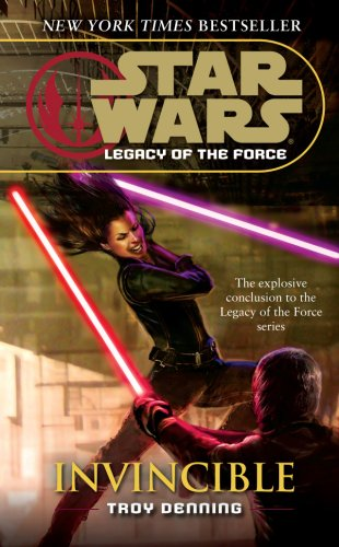 Star Wars: Legacy of the Force IX - Invincible By Troy Denning