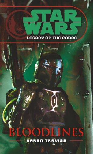 Star Wars: Legacy of the Force II - Bloodlines By Karen Traviss