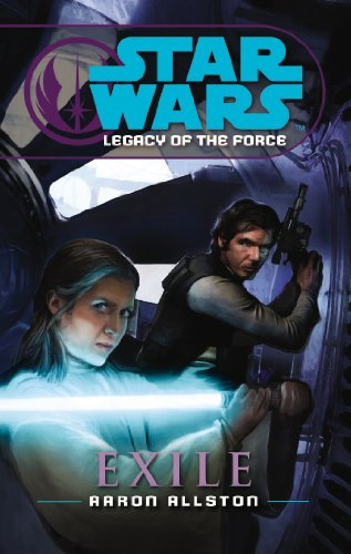 Star Wars: Legacy of the Force IV - Exile By Aaron Allston