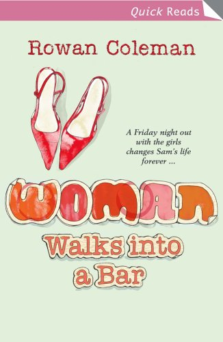 Woman Walks into a Bar By Rowan Coleman