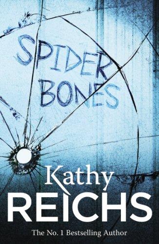 Spider Bones: (Temperance Brennan 13) by Kathy Reichs