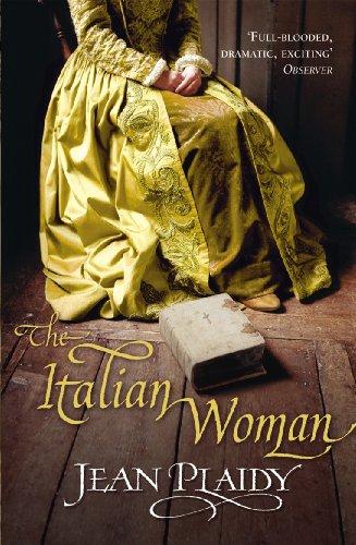 The Italian Woman By Jean Plaidy (Novelist)