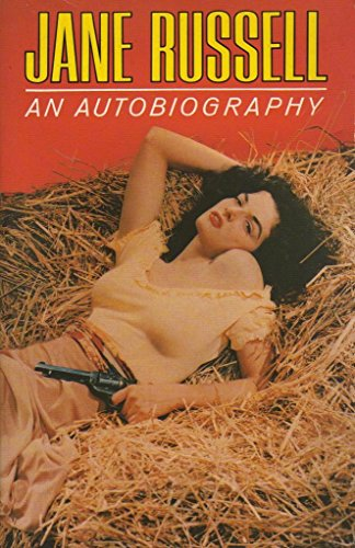 Jane Russell: An Autobiography by Jane Russell