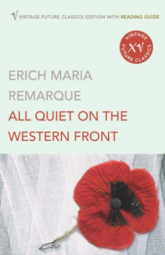 All Quiet on the Western Front (Reading Guide Edition) By Erich Maria Remarque