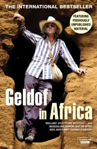 Geldof In Africa By Bob Geldof
