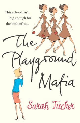 The Playground Mafia By Sarah Tucker