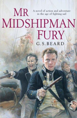 Mr Midshipman Fury By G.S. Beard