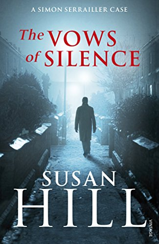 The Vows of Silence: Simon Serrailler Book 4 by Susan Hill