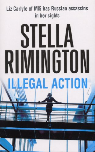 Illegal Action By Stella Rimington