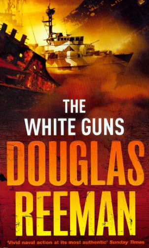 The White Guns By Douglas Reeman