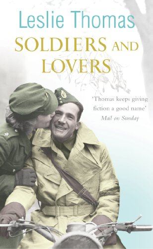 Soldiers and Lovers by Leslie Thomas