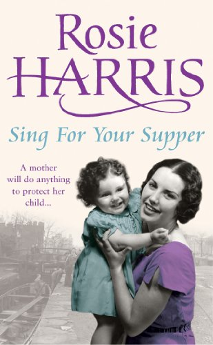 Sing for Your Supper By Rosie Harris