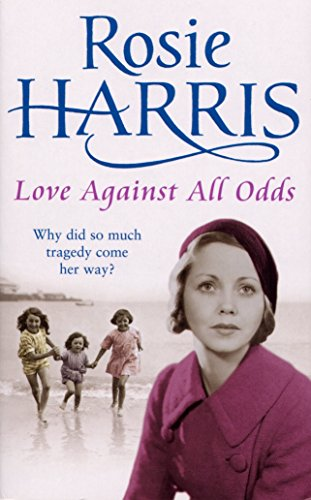 Love Against All Odds By Rosie Harris