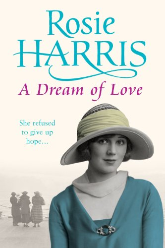 A Dream of Love By Rosie Harris