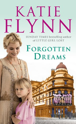 Forgotten Dreams By Katie Flynn