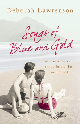 Songs of Blue and Gold By Deborah Lawrenson