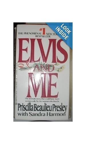 Elvis and ME By Presley, Priscilla