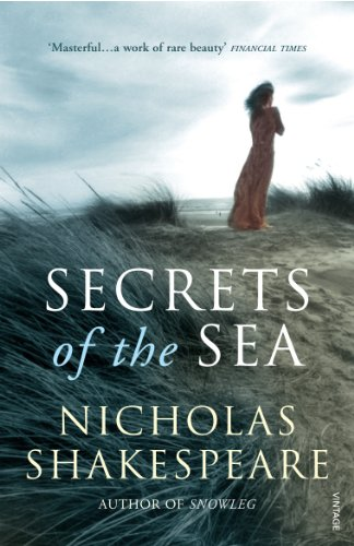 Secrets of the Sea By Nicholas Shakespeare
