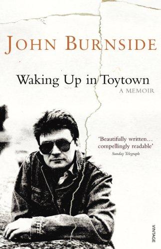 Waking Up in Toytown von John Burnside