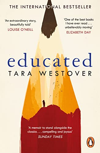 Educated: The international bestselling memoir By Tara Westover