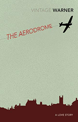 The Aerodrome By Rex Warner