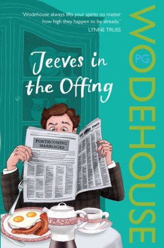 Jeeves in the Offing: (Jeeves & Wooster) by P. G. Wodehouse