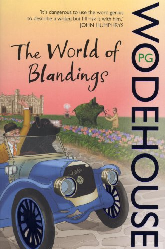 The World of Blandings: (Blandings Castle) By P. G. Wodehouse