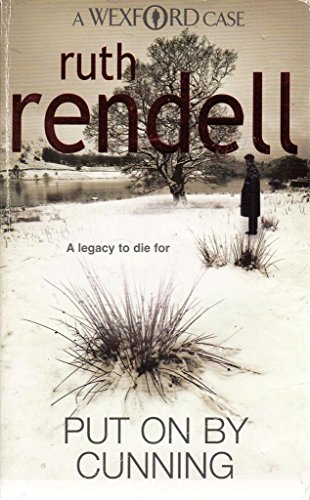 RUTH RENDELL PUT ON BY CUNNING By RUTH RENDELL