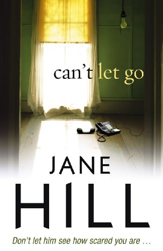 Can't Let Go By Jane Hill