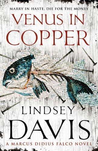 Venus In Copper: (Falco 3) By Lindsey Davis