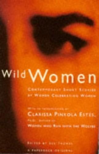Wild Women By Edited by Sue Thomas