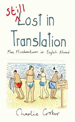 Still Lost in Translation By Charlie Croker