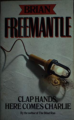 Clap Hands, Here Comes Charlie By Brian Freemantle
