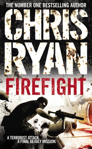Firefight By Chris Ryan