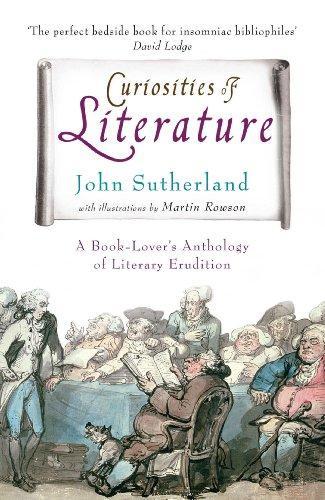 Curiosities of Literature By John Sutherland