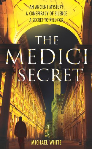 The Medici Secret By Michael White