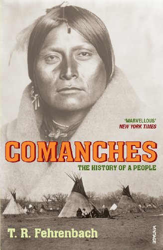 Comanches By T R Fehrenbach