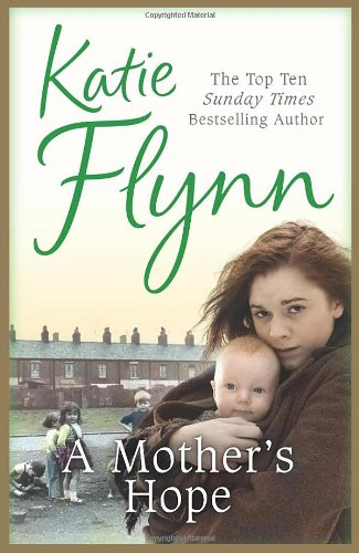 A Mother's Hope By Katie Flynn