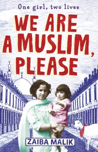 We Are a Muslim, Please By Zaiba Malik