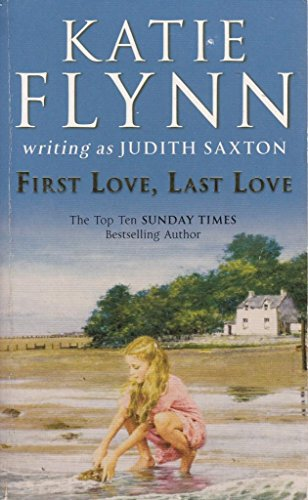 First Love, Last Love [Paperback] by Katie Flynn By Katie Flynn