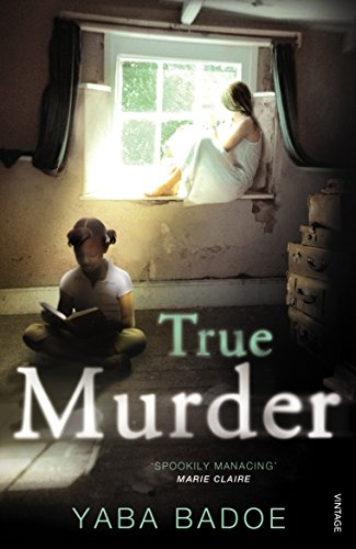True Murder By Yaba Badoe